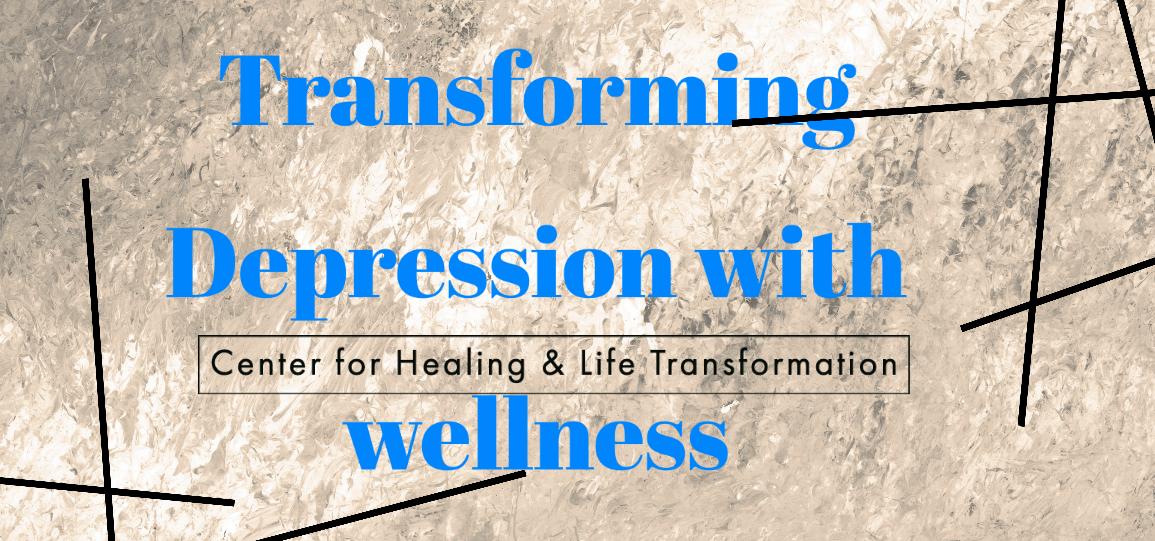 Transforming Depression with wellness